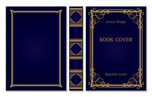 Book Cover And Spine Ornament. Vintage Old Frames. Royal Golden And Dark Blue Style Design. Border To Be Printed On The Covers Of Books.