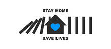 Stay Home Save Lives Text With...
