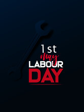 1st May Labor Day. May First W...