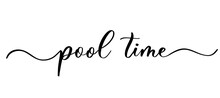 Pool Time - Vector Calligraphi...