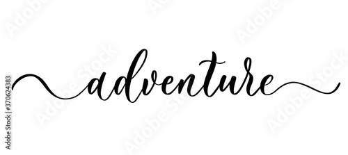 Obraz na plátně Adventure - vector calligraphic inscription with smooth lines.