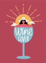 Abstract Vector Illustration With Woman, Sun, Clouds And Wineglass. Wine Lover Lettering Phrase. Trendy Print Design, Colored Typography Poster With Text Poster, Vacation Concept Art