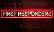 First Responders Patriotic Neon Sign On Brick American Flag