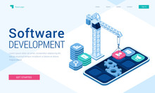 Software Development Banner. Concept Of Engineering And Programming Mobile Applications, Website Api, Internet Technologies. Vector Landing Page With Isometric Smartphone, Crane And Buttons
