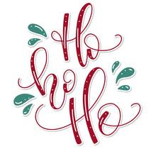 Ho Ho Ho - Hand Written Lettering Santa Phrase - Red Christmas Element For Poster, Banner, Card, Flyer. Vector Illustration