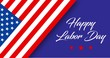 Happy Labor Day animated banner or greeting card with hand lettering text, stars and american flag on blue background
