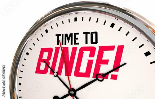 Tablou Canvas Time to Binge Clock Consume More Words 3d Illustration
