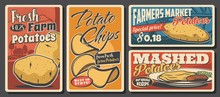 Potato Meals And Food Retro Posters. Vector Raw, Mashed And Potato Chips Snack, Farmer Market Vegetable Product. Cafe, Restaurant Or Bistro Recipe Assortment, Vintage Promo Banners With Price Tags