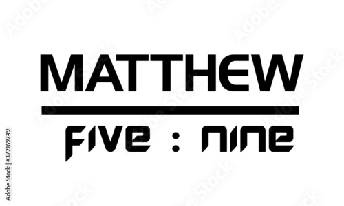 Foto Matthew 5:9, Biblical Phrase, Christian Quote Design, Typography for print or us