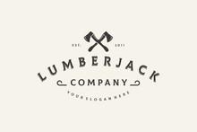 Lumberjack Logo Design Vintage Vector