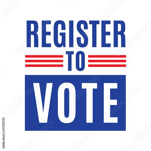 Fotografie, Obraz Register to Vote, Vote 2020, President Election, Vote Ballot, Ballot Box, Politi