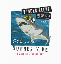 Vector Illustration Of Shark On Headphone And Sunglasses  And Slogan