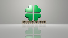 Clover Text Of Cubic Dice Letters On The Floor And 3D Icon On The Wall, 3D Illustration For Background And Green