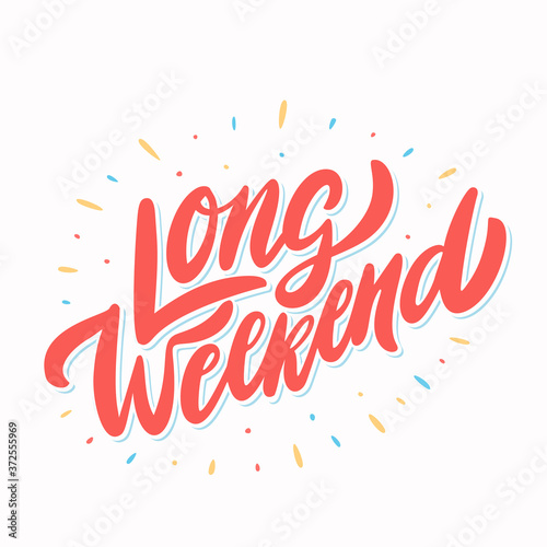 Fototapeta Long Weekend. Vector lettering banner. obraz