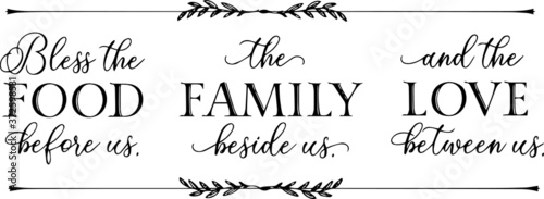 bless the food before us the family beside us and the love between us sign inspi Canvas