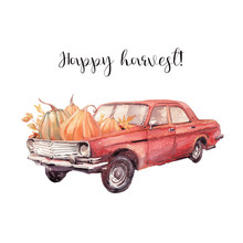 Happy Harvest Card. Watercolor Autumn Illustration With Retro Car And Pumpkins
