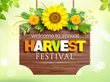 Wooden Signboard With Harvest Festival Advertising Decorated With Flowers, Sunflower And Herbs. Vector Illustration.