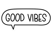 Good Vibes Inscription. Handwr...