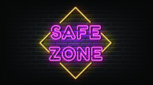 Safe Zone Neon Sign And Symbol