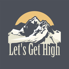 Let's Get High - Skiing, Hikin...