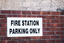 Fire Station Parking Only On Wall Car Park Sign