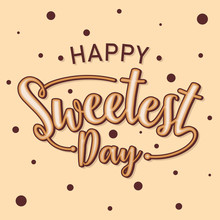 Word Letter Happy Sweetest Day For Element Design Template