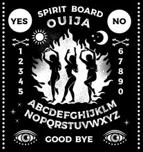 Ouija Board With Witches Dancing Near A Campfire In The Meadow. Witches Without Dress And Loose Hair. Occultism Set. Vector Illustration.