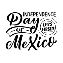 Hand Drawn Lettering Phrase - Day Of Mexico. Holiday Celebration Artwork For Greeting Cards, Social Network And Web Design. Vector
