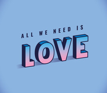 All You Need Is Love Lettering On Blue Background Design, Typography Retro And Comic Theme Vector Illustration
