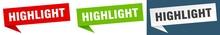 Highlight Banner Sign. Highlight Speech Bubble Label Set