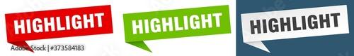 Obraz highlight banner sign. highlight speech bubble label set - fototapety do salonu