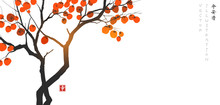 Persimmon Tree With Big Orange Fruits On White Background. Translation Of Hieroglyphs - Peace, Tranquility, Clarity, Happiness. Vector Illustration In Japanese Style.