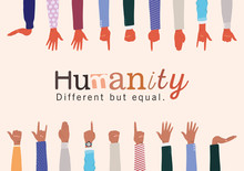 Humanity Different But Equal And Diversity Hands Up Design, People Multiethnic Race And Community Theme Vector Illustration