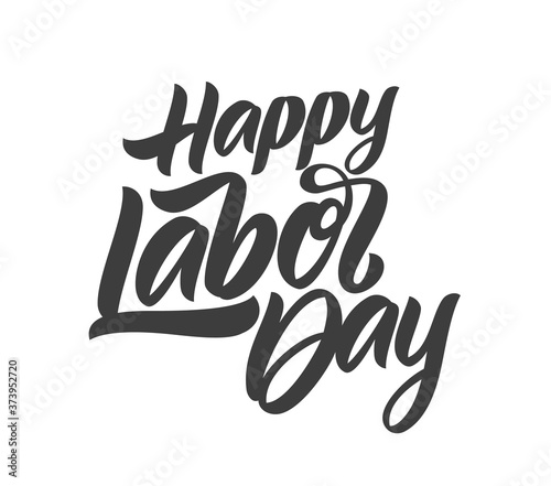Leinwand Poster Vector Handwritten calligraphic brush type lettering composition of Happy Labor