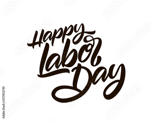 Fényképezés Vector Handwritten brush type lettering composition of Happy Labor Day on white