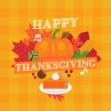 Happy Thanksgiving Vector Poster, Flyer Or Banner Template With Colorful Leaves, Pumpkins, Pie, Chestnuts And Checkered Tablecloth Background
