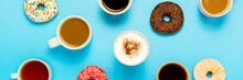 Tasty Donuts And Cups With Hot Drinks, Coffee, Cappuccino, Tea On A Blue Background. Concept Of Sweets, Bakery, Pastries, Coffee Shop, Meeting, Friends, Friendly Team. Banner. Flat Lay, Top View