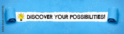 Photo Discover your possibilities!