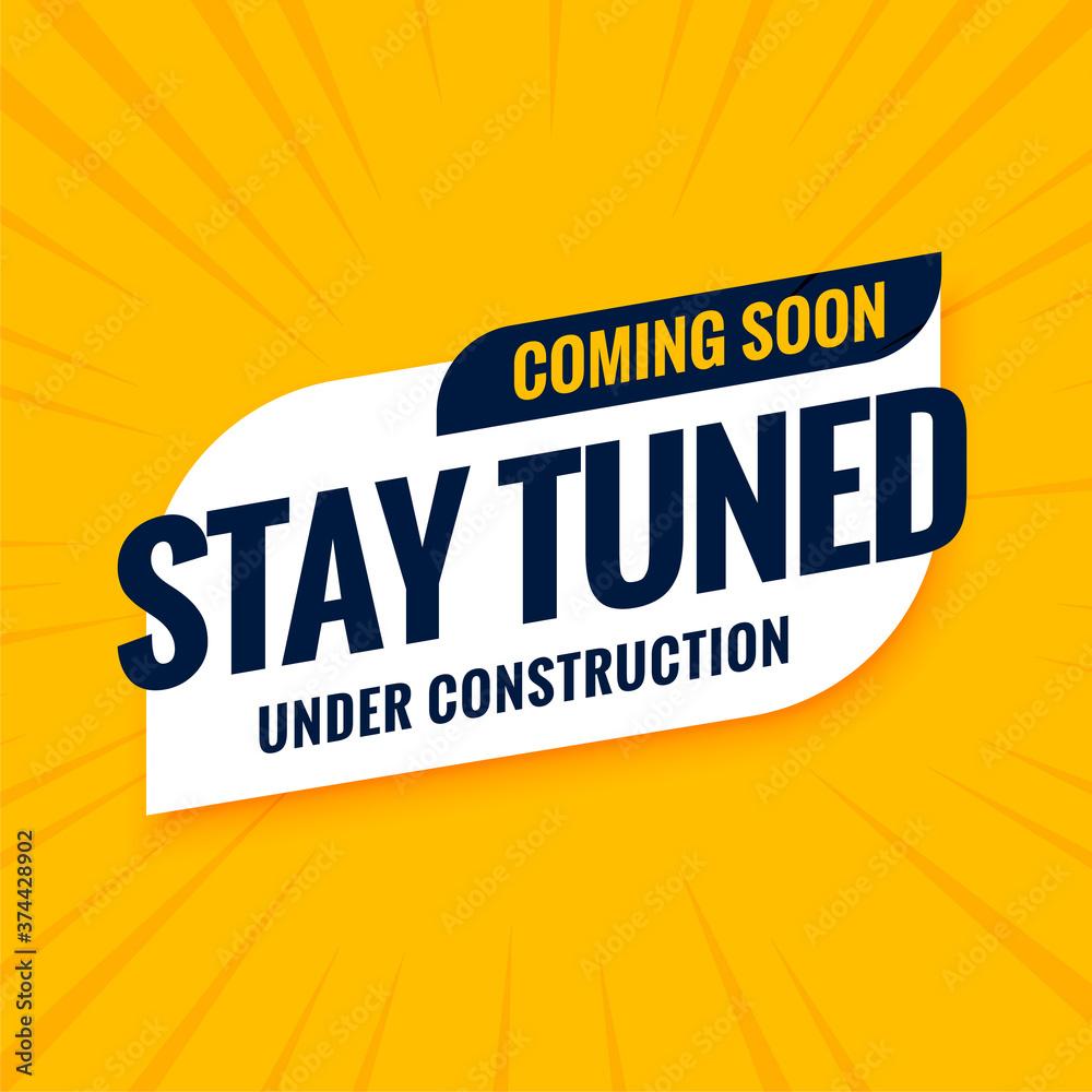 Fototapeta coming soon stay tuned under construction design