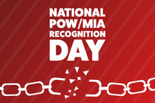 National POW/MIA Recognition Day. Holiday Concept. Template For Background, Banner, Card, Poster With Text Inscription. Vector EPS10 Illustration.