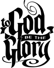 To God Be The Glory Sign Inspi...