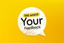 We Want Your Feedback Symbol. ...