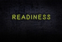 Neon Sign. Word Readiness Agai...