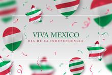 Viva Mexico Independence Day V...