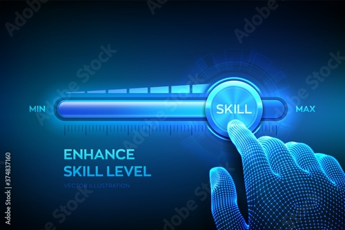 Obraz Skill levels growth. Increasing Skills Level. Wireframe hand is pulling up to the maximum position progress bar with the word Skill. Concept of professional or educational knowledge. Vector. EPS10. - fototapety do salonu