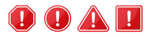 Set Of Hazard Attention Sign With Exclamation Mark In Different Shapes In Red