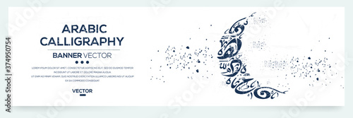 Photographie Creative Banner Arabic Calligraphy Random Arabic Letters Without specific meaning in English ,Vector illustration
