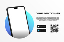 Download Page Of The Mobile App Mock Up. Empty Screen Smartphone For You App. Download Buttons. Vector Illustration.