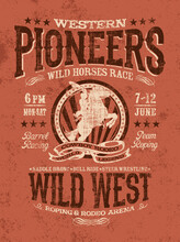 Western Pioneers Rodeo Poster Vintage Vector Artwork For T Shirt Grunge Effect In Separate Layer