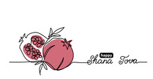 Shana Tova Simple Vector Background With Pomegranate. One Continuous Line Drawing With Lettering Happy Shana Tova.